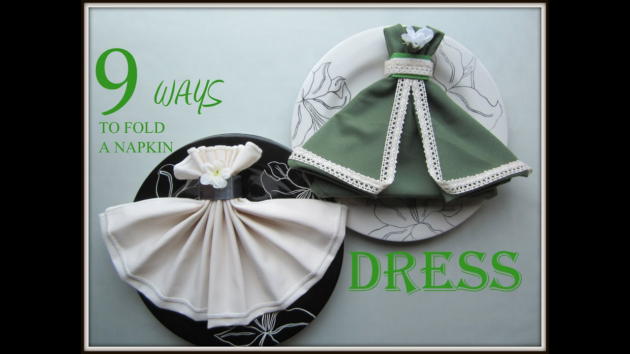 a39b03690 Napkin Folding: 9 Ways to Fold a Napkin Dress - YouTube