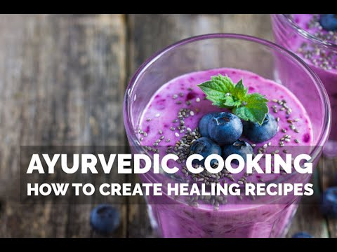 Introduction to Ayurvedic Cooking - Live Webinar Recording
