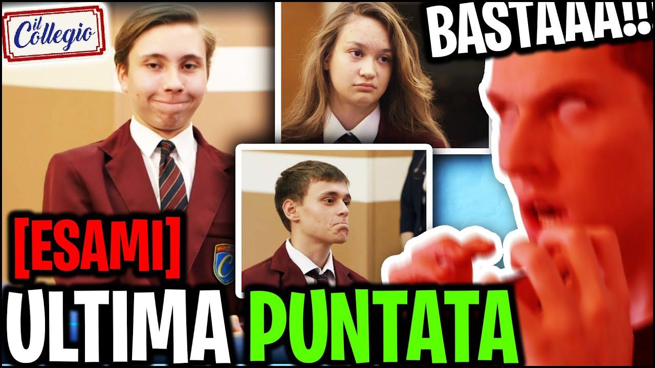 Download IL COLLEGIO 5 : L'ULTIMA PUNTATA! IL RIASSUNTO!  *REAZIONE SPONTANEA* ESAME E BOCCIATI