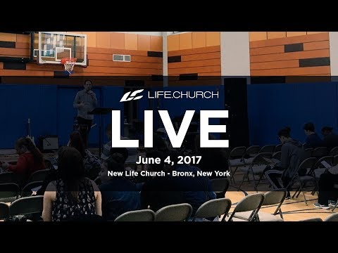 Life.Church Live from New Life Church in The Bronx, NY - June 4, 2017 - 동영상