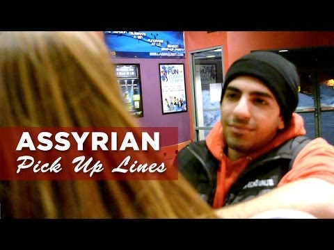 Assyrian Pick Up Lines