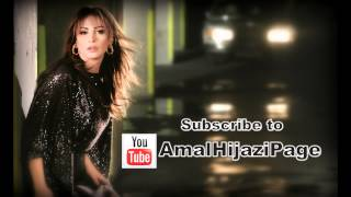 Subscribe to Amal Hijazi Official Youtube Channel