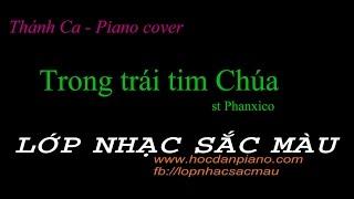 || Thánh ca - Piano cover || Trong trái tim Chúa - st Phanxico