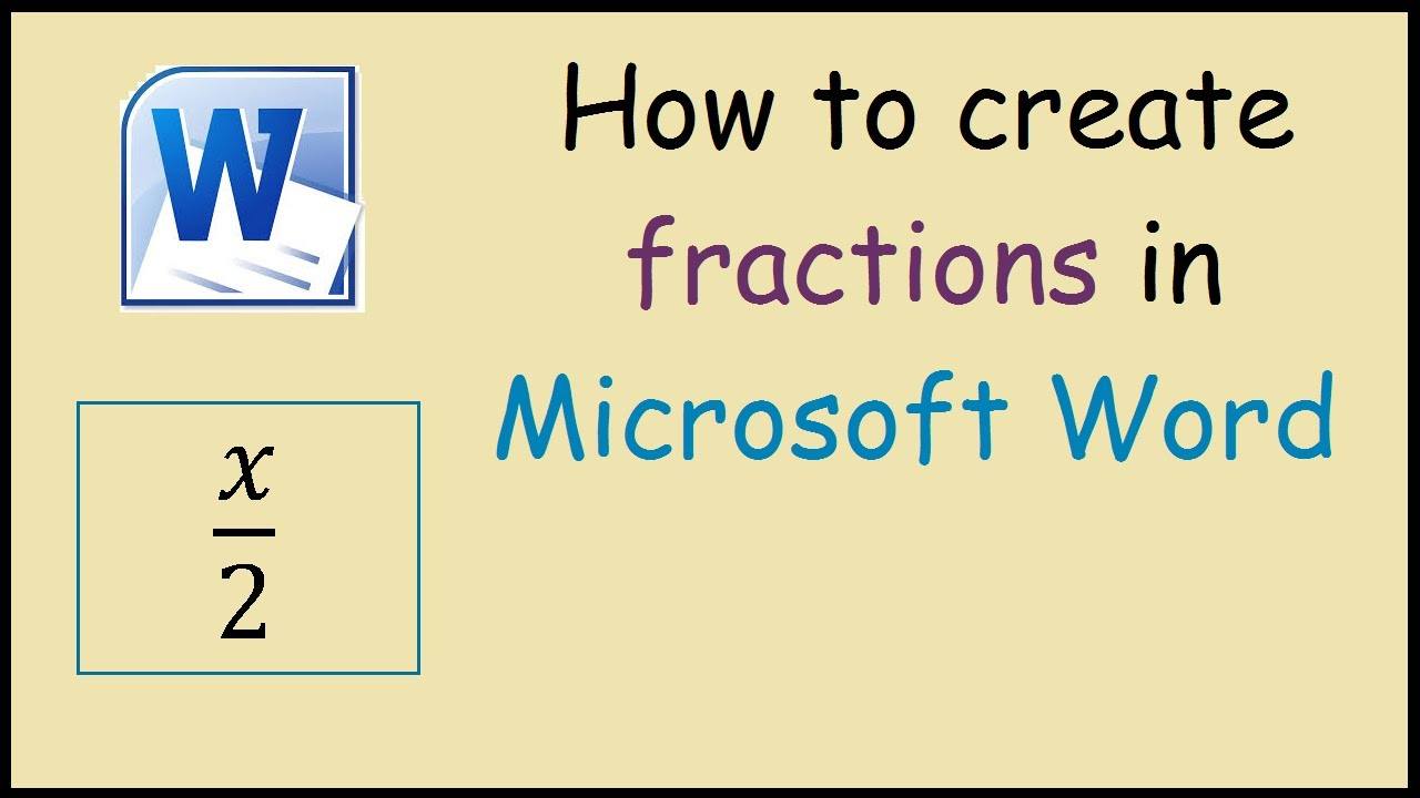 How to Write Fractions in Microsoft Word