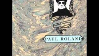 Paul Roland - Roaring boys