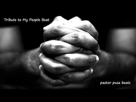 Tribute to My People Beat-Pastor Pusa Beats