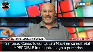 Cúneo le contesta a Macri con un rosario de puteadas en su editorial