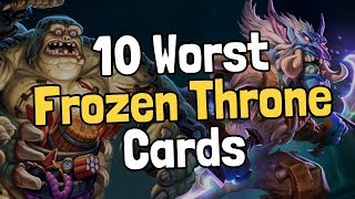 The 10 Worst Knights of the Frozen Throne Cards - Hearthstone