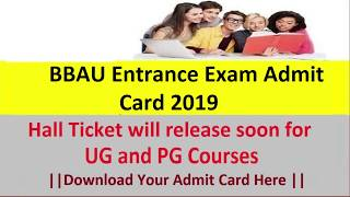 BBAU Entrance Exam Admit Card 2019 Download for UG & PG Courses