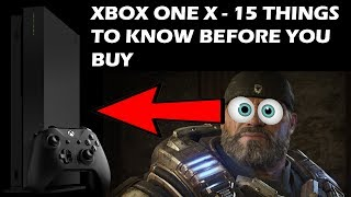 15 Things You TOTALLY Need To Know Before You Buy A Xbox One X