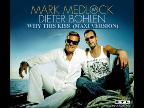 Mark Medlock  -  Why This Kiss  (EBT Maxi Version)