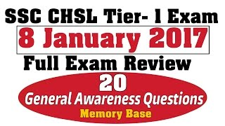 ssc chsl tier 1 exam review 8 jan 2017 with ga questions