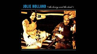 Watch Jolie Holland The Future video