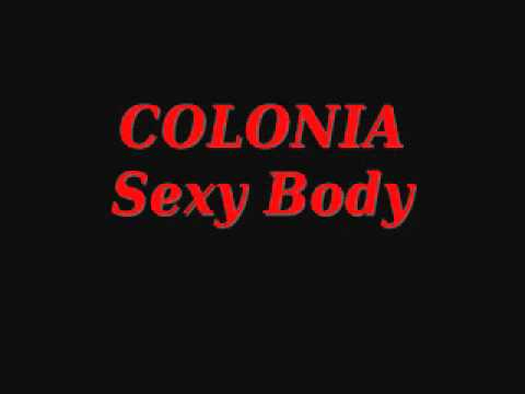 Colonia - sexy body