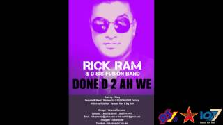 Soca 2015 - Rick Ram & D Sis Fusion Band- Done D 2 Ah We