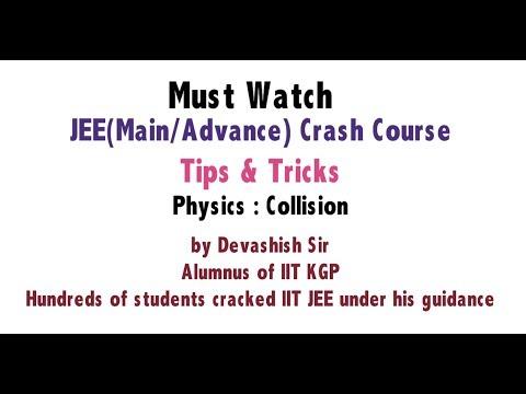 JEE Main/Advance Physics : Collision (Crash Course Complete Concepts Tips & Shortcuts)