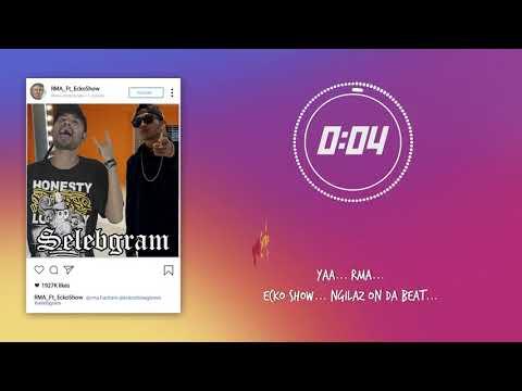 Lagu baru ECKO SHOW - Selebgram ft. RMA | [Video lyric]