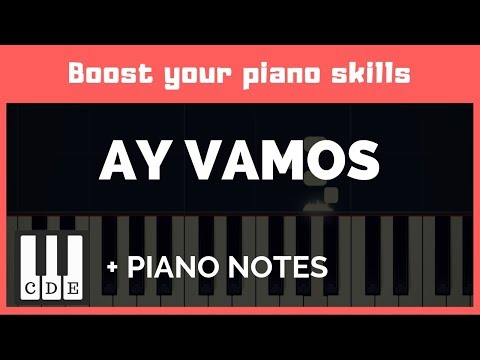 Ay Vamos 🎹  easy letter notes for piano 🎹