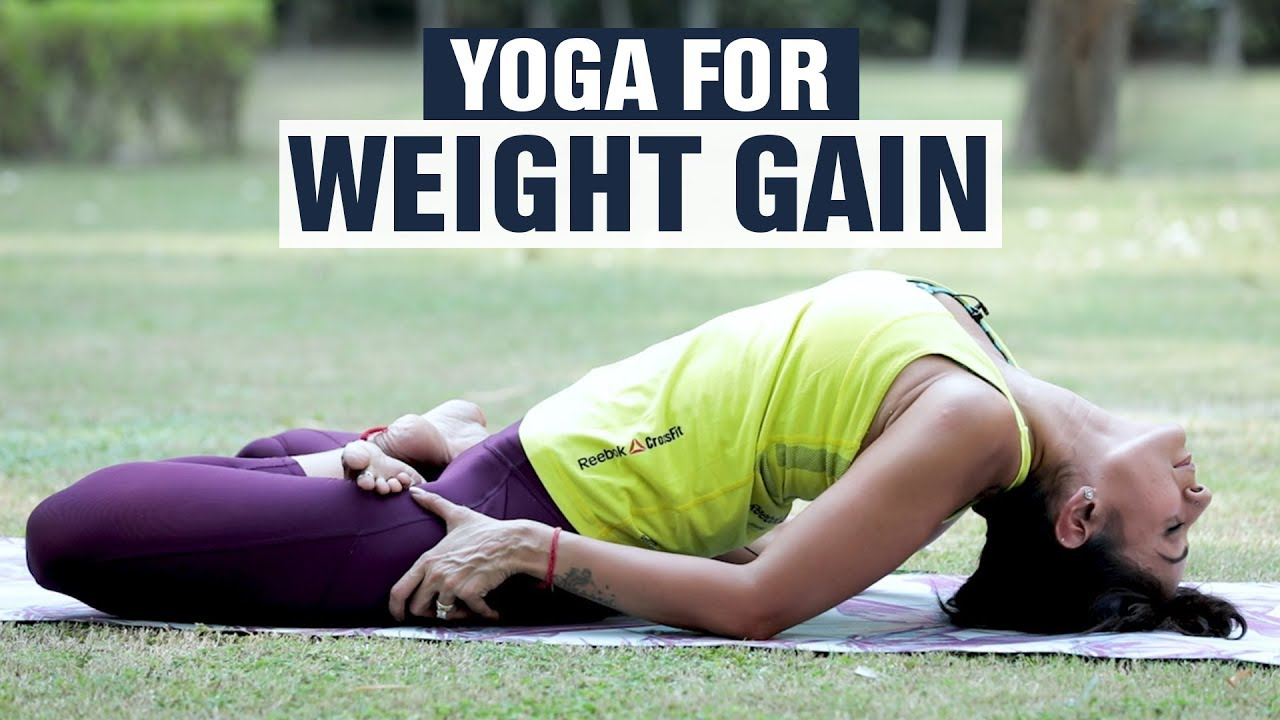 Easy Yoga Asanas For Weight Gain | Fit Tak | Yoga Videos