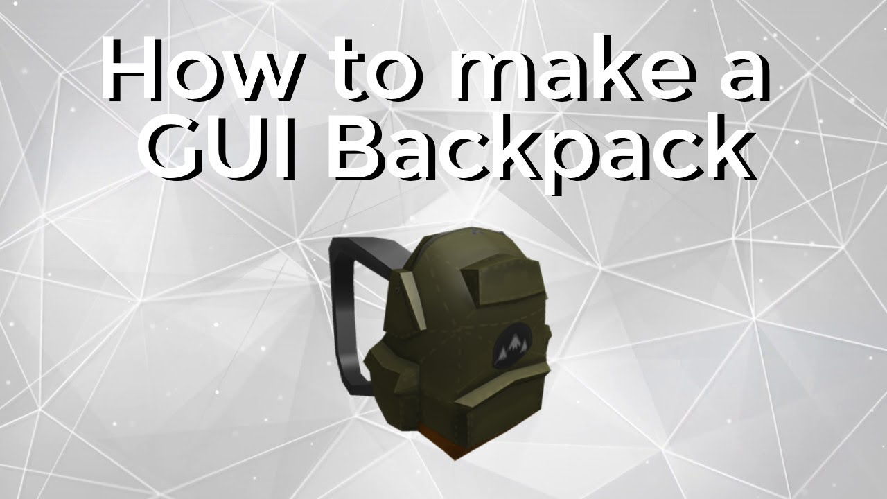 How To Make A Custom Backpack Gui On Roblox - Swiss Paralympic
