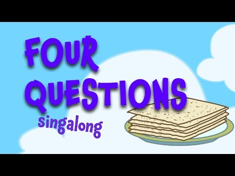 The Four Questions for Kids! Learn them this Passover