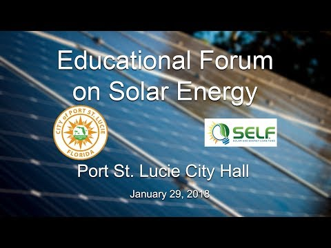 Educational Forum on Solar Energy hosted by SELF and the City of Port St. Lucie