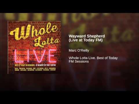Wayward Shepherd (Live at Today FM)