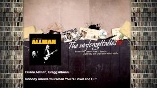 Duane Allman, Gregg Allman - Nobody Knows You When You're Down and Out