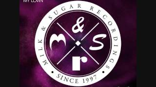Milk & Sugar With Barbara Tucker - My Lovin' (Mat.Joe Remix)