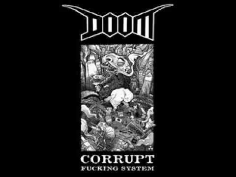 Doom - Corrupt Fucking System ( Full Album )