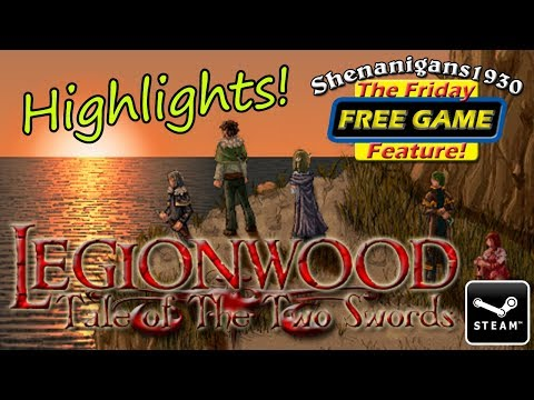 Legionwood: Tale of the Two Swords - The Friday FREE GAME Feature!