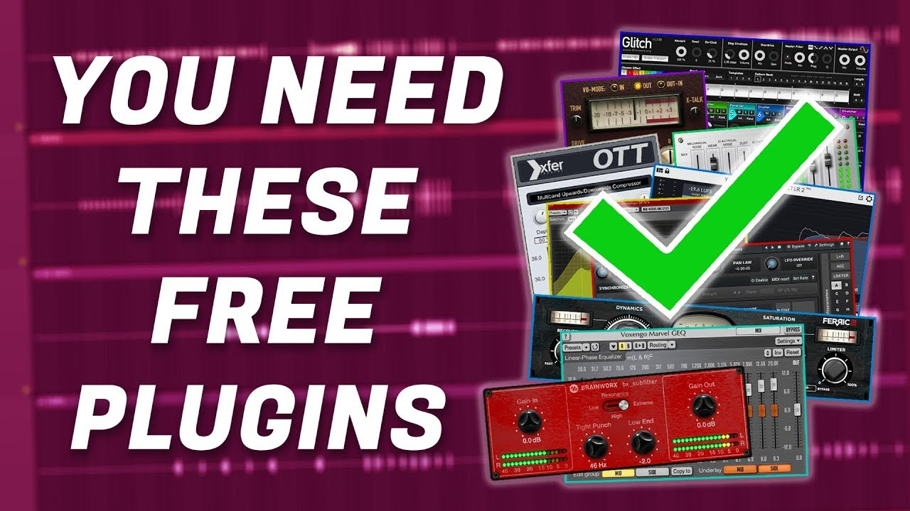 You Need These 10 Free VST Plugins