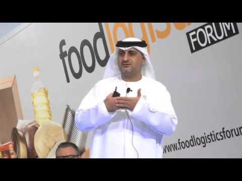 Mahmood Al Bastaki CEO, Dubai Trade talks at the Food Logistics Forum