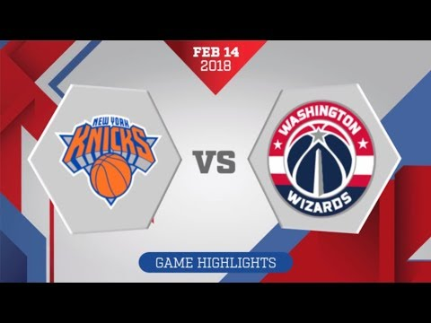 Washington Wizards vs New York Knicks: February 14, 2018