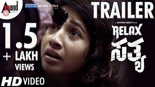 Relax Satya   New HD Trailer   With Subtitles in English   Prabhu Mundkur   Manvitha Harish