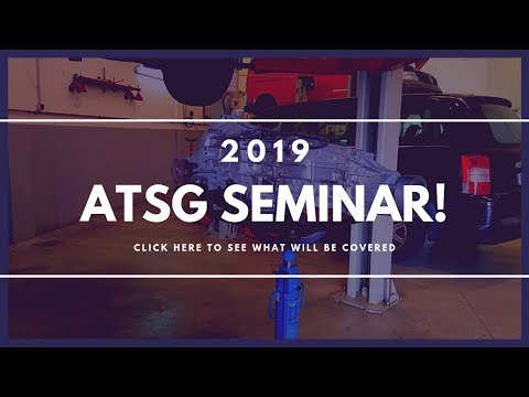 ATSG 2019 Seminar Subjects to be Covered - Automatic