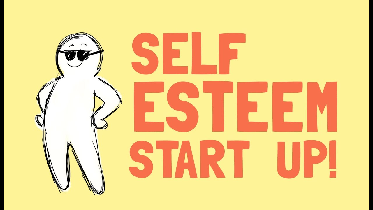 What to do when your self esteem is low
