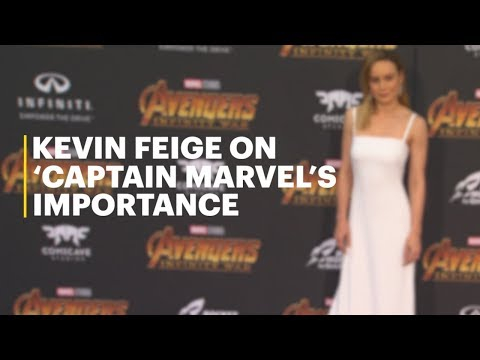 Kevin Feige on 'Captain Marvel's Importance