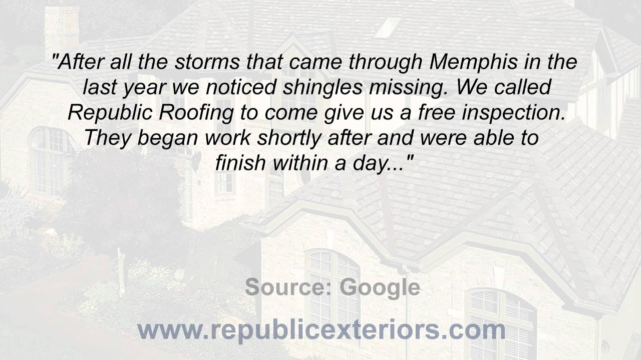 Republic Roofing Amp Restoration Reviews Collierville Tn