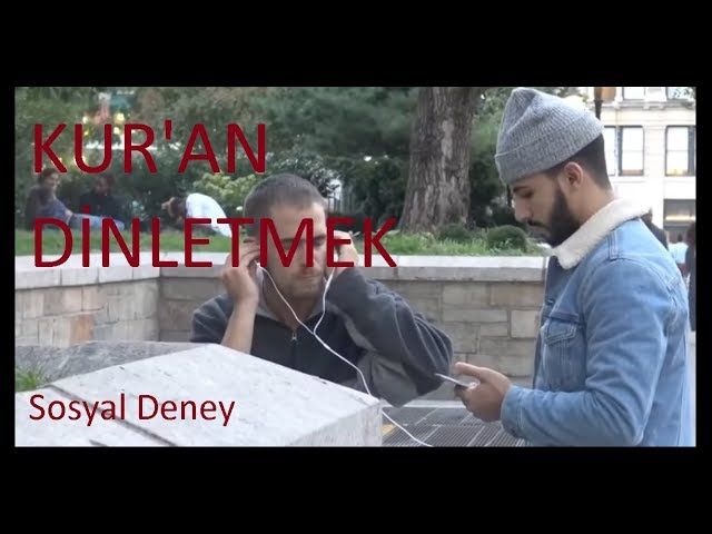Kur'an Dinletme Sosyal Deneyi (Türkçe Alt Yazılı)
