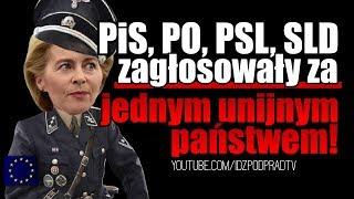 PiS, PO, PSL, SLD zagłosowały za jednym unijnym państwem! IDŹ POD PRĄD NA ŻYWO 2019.07.17