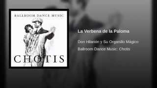Chotis en Organillo - La Verbena de la Paloma