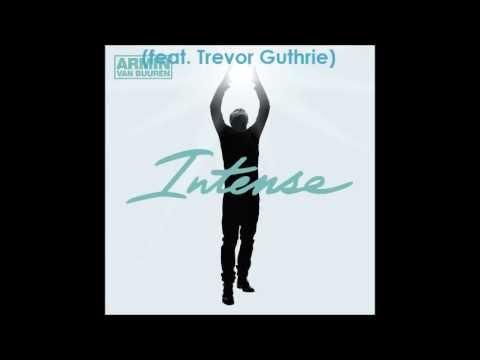 Armin van Buuren - Intense: 2. This is What It Feels Like (feat. Trevor Guthrie)