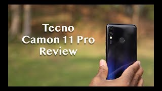 Tecno Camon 11 Pro Review - Don't Buy Until You Watch this Video