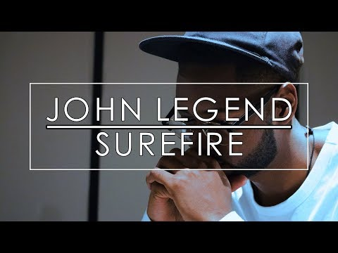 John Legend - Surefire | JAHI
