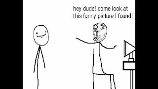 HILARIOUS rage comic that I found online 😂🤣😆💯