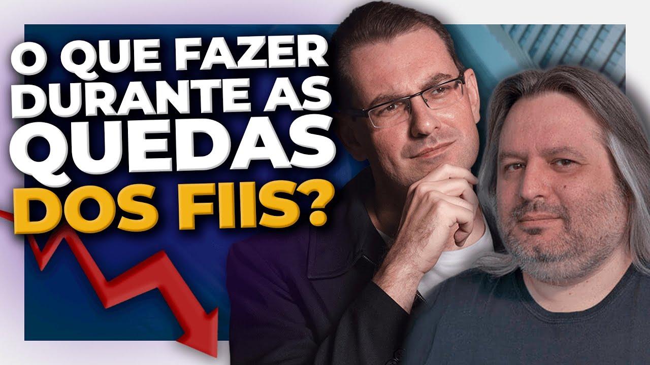 Download O QUE FAZER DURANTE AS QUEDAS DOS FIIS? com André Bacci