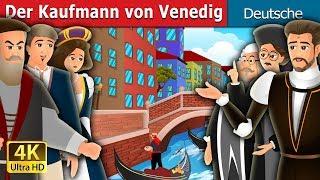 Der Kaufmann von Venedig   Gute Nacht Geschichte   Deutsche Märchen