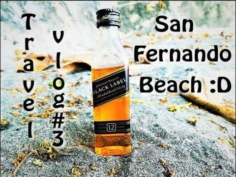 Travel Vlog 3 San Fernando Beach