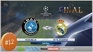 #12 - Final, Man Blue Vs Real Madrid, PC Gameplay - PES  2016